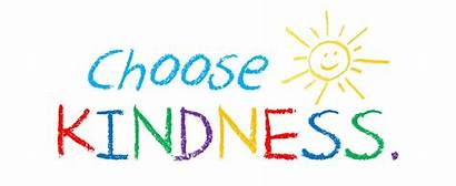 Kindness Choose Week Acts Daily Need
