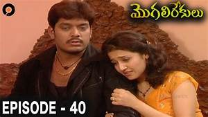 Episode 40 of MogaliRekulu Telugu Daily Serial || Srikanth ...