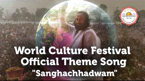 world culture festival official theme song