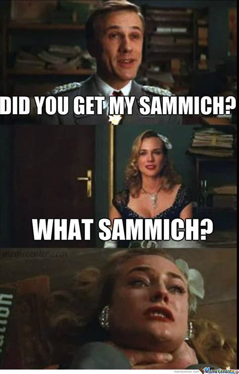 Sammich Meme - sammich of doom by rudi munkjakobsen meme center