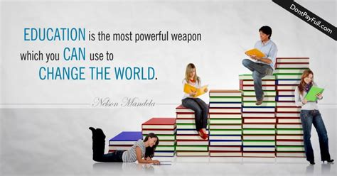 education quote education    powerful weapon