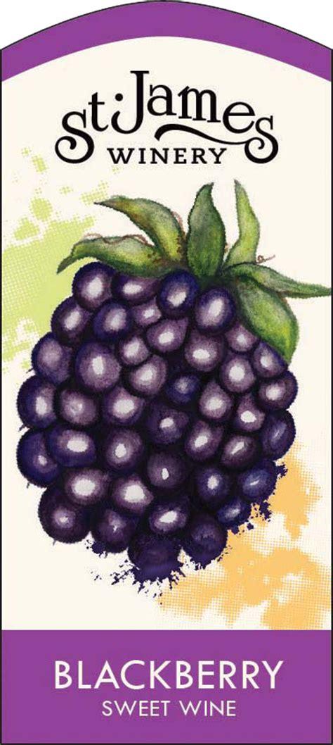 award winning blackberry wine st james winery