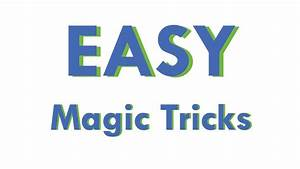 Easy Magic Tricks: Learn how to do magic tricks with cards ...