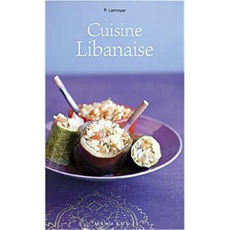 livre de cuisine libanaise cuisine libanaise broché pomme larmoyer amélie