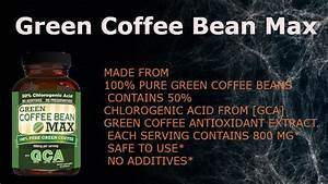Green Coffee Bean Max  U2013 Top Selling Weight Loss Supplement  U2013 Culture11
