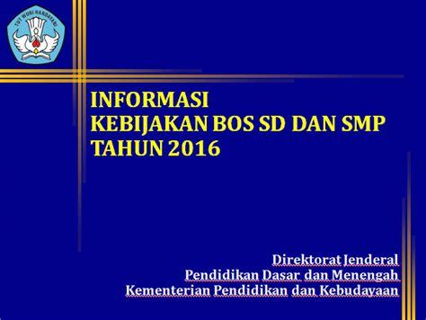 At least then i can format the sd via adb commands. Download Informasi Kebijakan BOS SD dan SMP Tahun 2016 ...