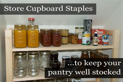 Store Cupboard Essentials by Store Cupboard Staples A List Of Essentials You Should
