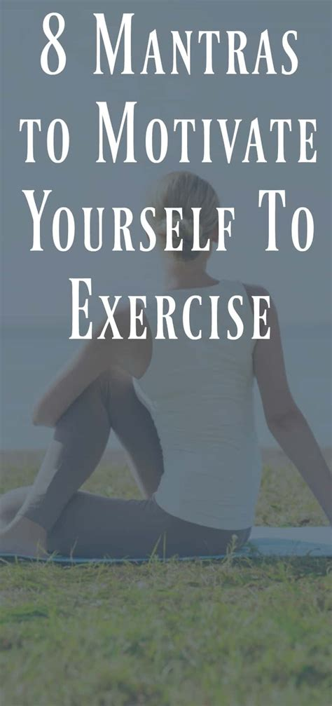 8 Mantras to Motivate Yourself to Exercise - Organize ...