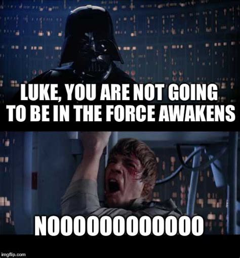 Force Awakens Memes - star wars the force awakens memes gallery worldwideinterweb