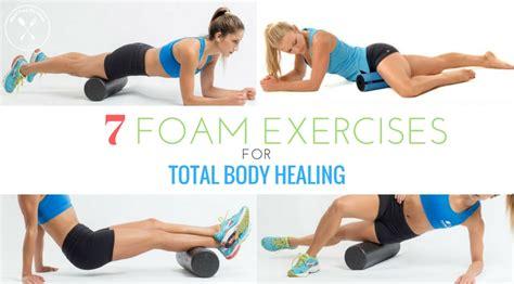 7 Foam Roller Exercises For Total Body Healing - Meal Prep