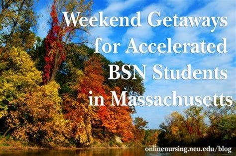accelerated bsn programs in nc weekend getaways for accelerated bsn students in massachusetts