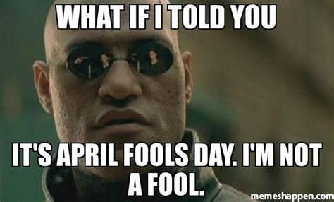 April Fools Meme - april fools day memes