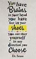 You Have Brains Dr Seuss Quotes Teaching. QuotesGram