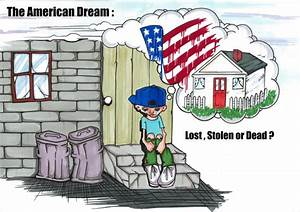The American Dream is Dead – coltensenglishpaper