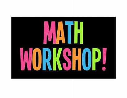 Math Workshop Classroom Getting Happy Board Teaching