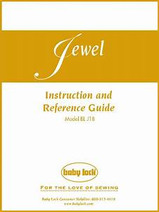 Baby Lock Jewel Blj18 Instruction And Reference Guide