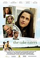 The Cake Eaters (2007) - Posters — The Movie Database (TMDb)