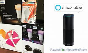 Amazon Alexa Smart Home : smart lights for amazon alexa archives smart home reviews eh ~ Lizthompson.info Haus und Dekorationen