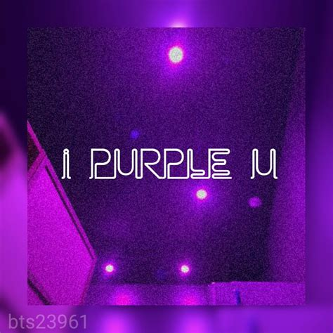 i purple u purple aesthetic aesthetic wallpapers