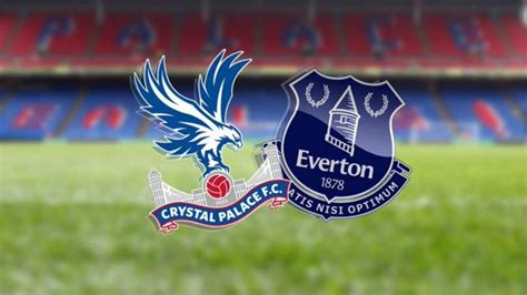 Crystal Palace vs Everton Premier League: Reside streaming ...