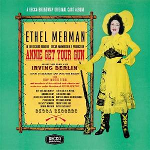 Annie Get Your Gun - The New Broadway Cast Recording ...