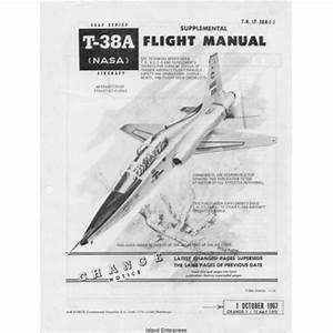 Northrop T-38A TalonUSAF Series (NASA) Aircraft T.O. 1T ...
