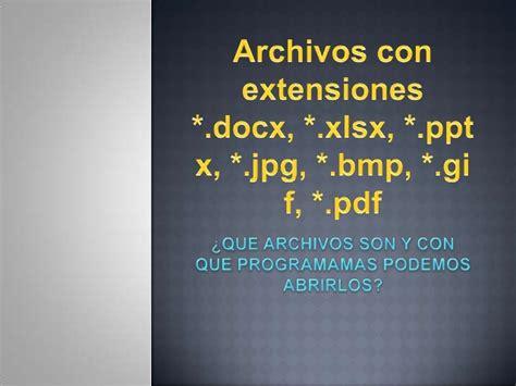 archivos  extensiones docx xlsx pptx jpg