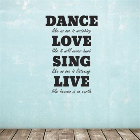 Dance, love, sing, live you may have such a quote decal in your living room, and bedroom, or nursery room. Dance, Love, Sing, Live Wall Sticker - Quote Wall Decal | Wall stickers quotes, Wall quotes ...