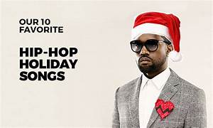 Christmas Rap Songs: Our 10 Favorites | Highsnobiety
