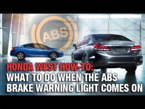 why does the abs light come on what to do when your abs brake warning light comes on with