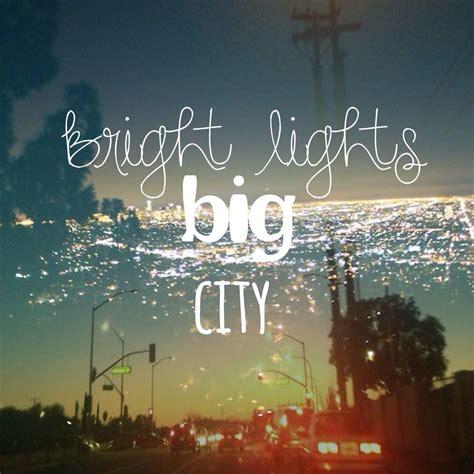 bright lights big city bright lights big city quotes quotesgram