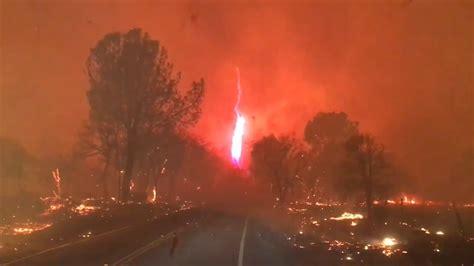 camp fire video shows firenado raging  california