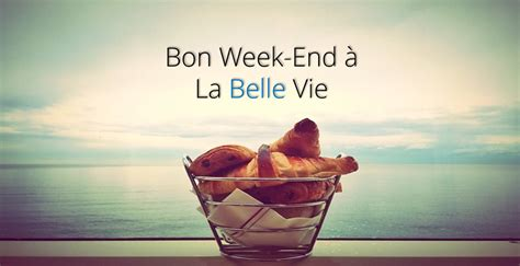 la vie siege social bon week end 1