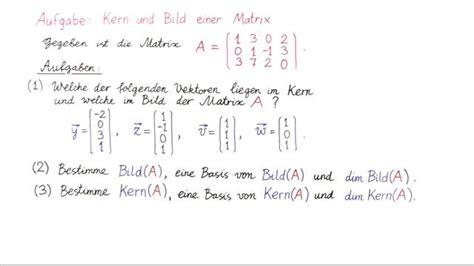 matrix kern berechnen aufgabe  kern und bild einer