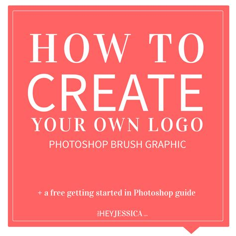 how to design your own logo how to create a photoshop brush hey