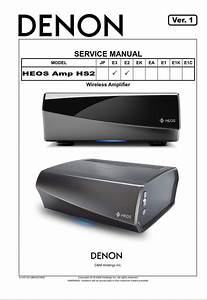 Denon Heos Amp Hs2 Wireless Amplifier Service Manual And