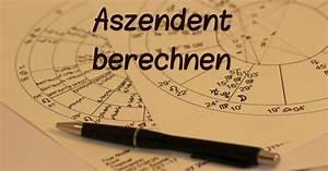 Horoskope Berechnen : aszendent berechnen kostenlos unkompliziert ~ Themetempest.com Abrechnung