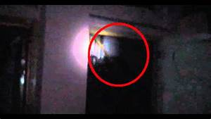 Ghost real footage - Scariest on internet - YouTube