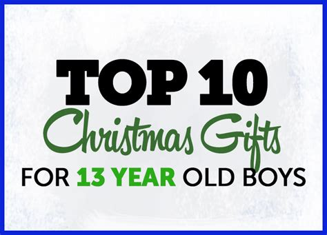 christmas gifts 13 year old boys gifts for teen boys