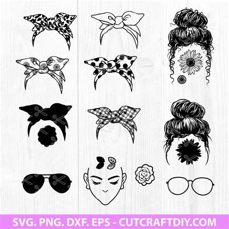 Messy bun & getting stuff done. Messy Bun Bandana Mom Life SVG Bundle, EPS, PNG, DXF ...