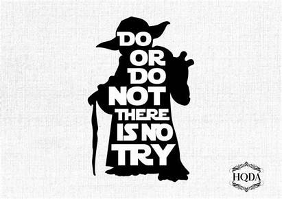 Yoda Svg Quote Wars Star Try Quotes