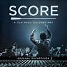 Score: A Film Music Documentary (Original Soundtrack) by ...