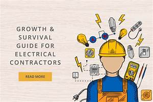 Growth And Survival Guide For Electrical Contractors