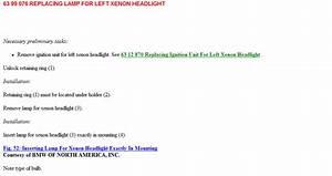 How To Change Left Headlight Bulb On 525i 2004