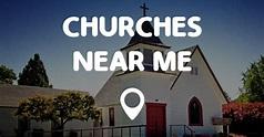 CHURCHES NEAR ME - Points Near Me