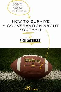 How To Survive A Conversation On Football  A Cheatsheet