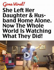 She Left Her Daughter & Husband Home Alone. Now The Whole ...