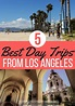 Five Cities Surrounding Los Angeles that you Need to Visit ...
