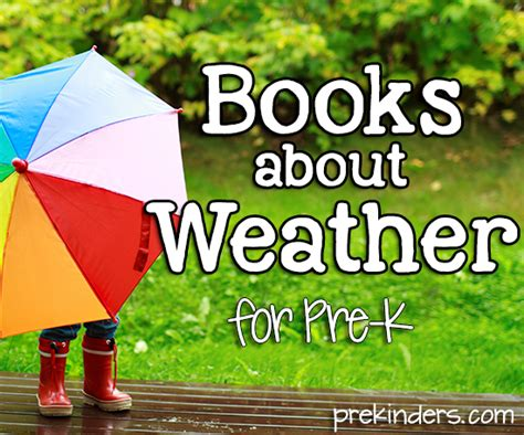 books about weather for preschoolers books about weather for pre k prekinders 635