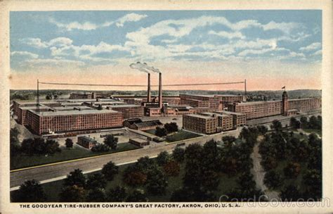 L Post Akron Ohio by The Goodyear Tire Rubber Company S Great Factory Akron Oh